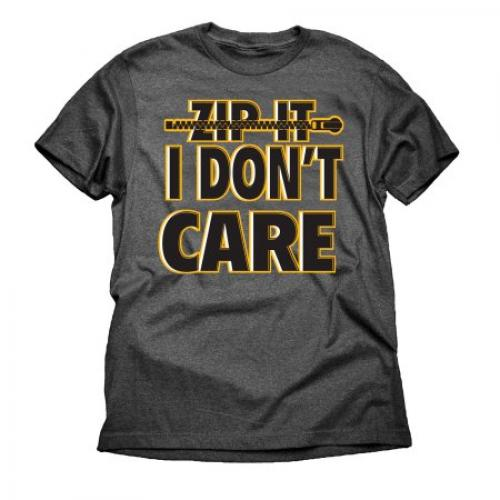 Zip It I Don't Care Attitude Funny Big Mens Graphic Charcoal Tee Shirt